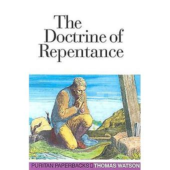 The Doctrine of Repentance by Thomas Watson - Banner of Truth Trust -