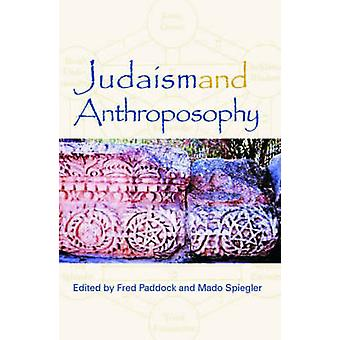 Judaism and Anthroposophy - Interfaces - Anthroposophy and the World b