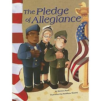 The Pledge of Allegiance by Norman Pearl - Matthew Skeens - 978140482