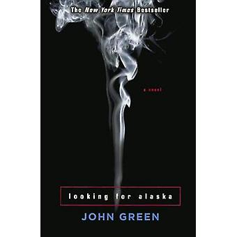 Looking for Alaska by John Green - 9781417729159 Book