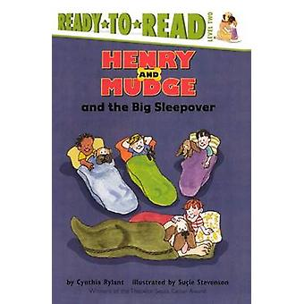 Henry and Mudge and the Big Sleepover by Cynthia Rylant - Sucie Steve
