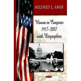 Women in Congress 1917-2007 with Biographies by April N. Smythe - 978