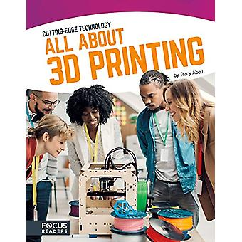 All about 3D Printing by Tracy Abell - 9781635170092 Book