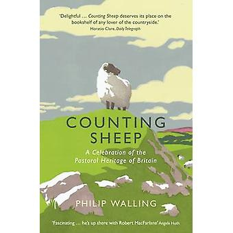 Counting Sheep - A Celebration of the Pastoral Heritage of Britain by