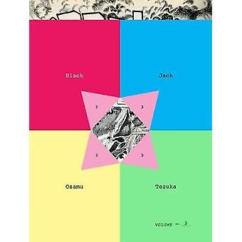 Black Jack - Volume 3 by Osamu Tezuka - 9781934287415 Book