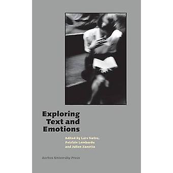 Exploring Text & Emotions by Lars Saetre - Patrizia Lombardo - Julien
