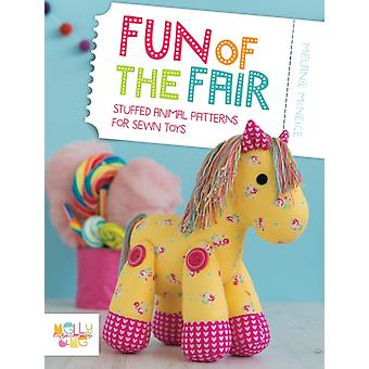 Fun of the Fair: Stuffed Animal Patterns for Sewn Toys (Paperback) by McNeice Melanie