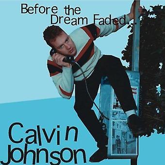 Calvin Johnson - før the Dream falmede [CD] USA import