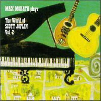 Max Morath - World of Scott Joplin Vol. II [CD] USA import