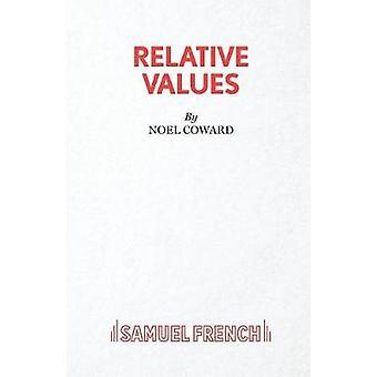 Relative Values by Noel Coward