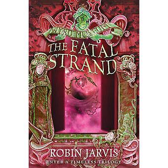 ロビン Jarvis - 9780007398621 本によって致命的なストランド