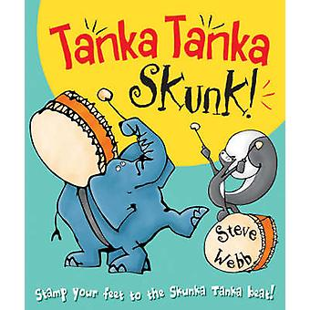 Tanka Tanka Skunk by Steve Webb - 9780099439776 Book