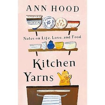 Küche Garne - Hinweise zum Leben - Liebe- und Essen von Küche Garne - Hinweis