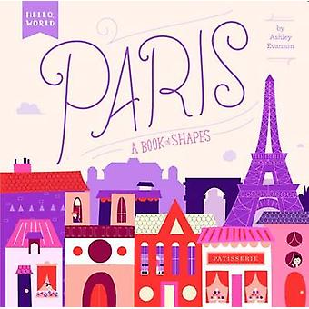Paris - A Book of Shapes by Ashley Evanson - 9780448489155 Book