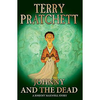 Johnny and the Dead by Terry Pratchett - 9780552551069 Book