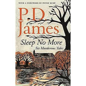 Sove ikke mere - seks morderiske Tales af P. D. James - 9780571339877 bog
