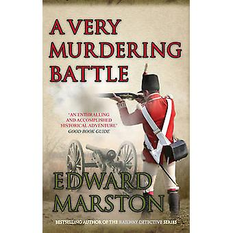 A Very Murdering Battle by Edward Marston - 9780749011543 Book