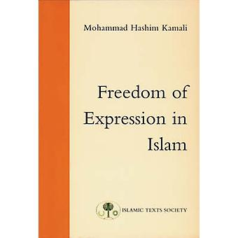 Freedom of Expression in Islam (UK ed) by Mohammad Hashim Kamali - 97