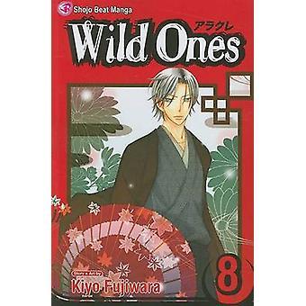 Salvaje los - volumen 8 por Kiyo Fujiwara - Kiyo Fujiwara - 9781421530376