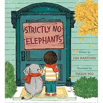 Strengt ingen elefanter av Lisa Mantchev - Taeeun Yoo - 9781481416474 B