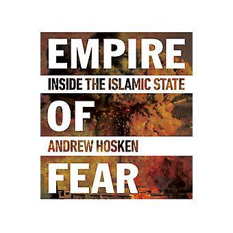 Imperio del miedo - dentro del estado islámico por Andrew Hosken - 978178074