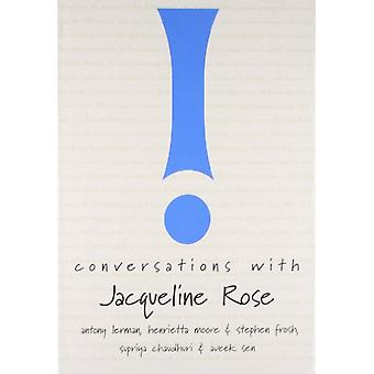 Conversations with Jacqueline Rose by Supriya Chaudhuri - 97819064973