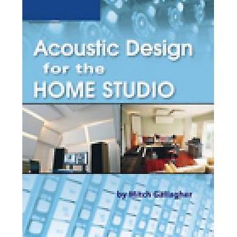 Akustik-Design für das Home-Studio (internationale Ausgabe) von Mitch