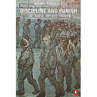 Disciplin og straffe: fødslen af fængsel (pingvin samfundsvidenskab)
