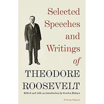 Certains discours et écrits de Theodore Roosevelt