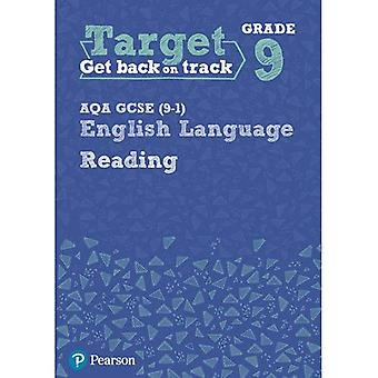 Target Grade 9 Reading AQA GCSE (9-1) English Language Workbook