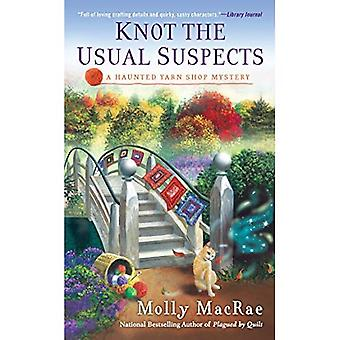 Knot the Usual Suspects (Haunted Yarn Shop Mysteries)
