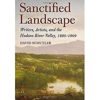 Gesegnete Landschaft: Schriftsteller, Künstler und den Hudson River Valley, 1820 1909