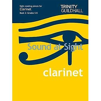Sound at Sight Clarinet Book 2: Grades 5-8: Sample Sight Reading Tests for Trinity Guildhall Examinations (Sound at Sight: Sample Sightreading Tests)