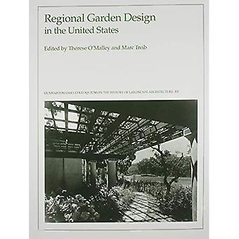 Regionale Garden Design in de Verenigde Staten (geschiedenis van landschapsarchitectuur Colloquium)