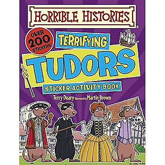 Schreckliche Tudors (schreckliche Geschichten Sticker Activity Book)