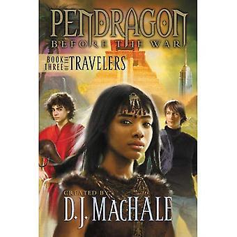 Prenota tre dei viaggiatori (Pendragon prima della guerra: I viaggiatori)