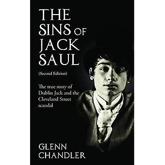 Les péchés de Jack Saul: la véritable histoire de Jack de Dublin et le scandale de Cleveland Street