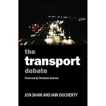 Transport debatten (politik och politik i det tjugoförsta århundradet)
