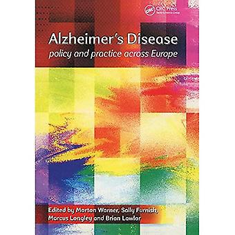 Alzheimer's Disease: Policy and Practice Across Europe