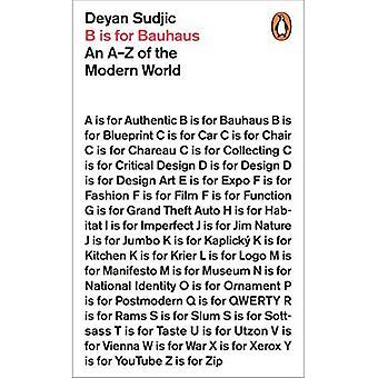 B é para Bauhaus: um AZ do mundo moderno
