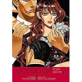 Gossip Girl: De Manga, vol. 3: For Your Eyes Only