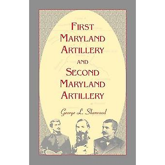 First Maryland Artillery and Second Maryland Artillery by Sherwood & G. L.