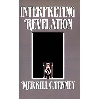 Interpreting Revelation by Tenney & Merrill C.