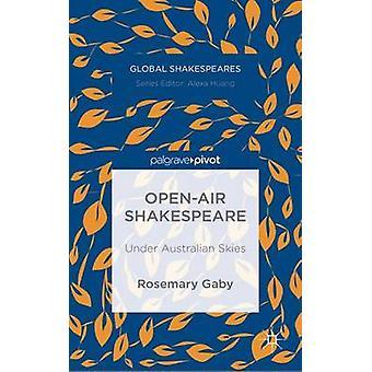 OpenAir Shakespeare Under australiska himmel av Gaby & rosmarin