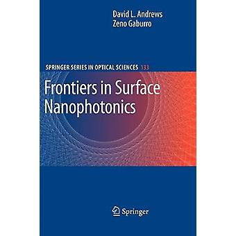 Frontiers in Surface Nanophotonics  Principles and Applications by Andrews & David L.