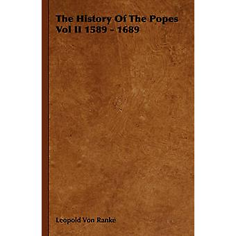 The History Of The Popes Vol II 1589  1689 by Von Ranke & Leopold