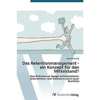 Das Retentionmanagement ein Konzept fr den Mittelstand door Kamenicky Inga