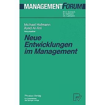 Neue Entwicklungen im Management by Hofmann & Michael