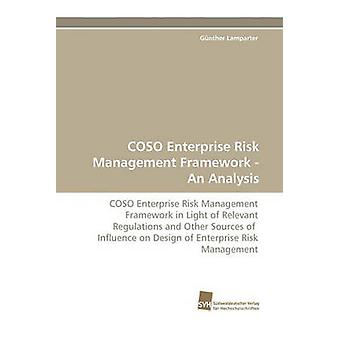 Coso Enterprise Risk Management Framework  An Analysis by Lamparter & Gnther