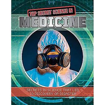 Top secret Science in Medicine (top secret Science)